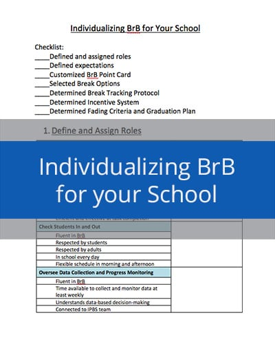 Individualizing Breaks are Better for Your School